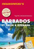 Iwanowski's Barbados, St. Lucia & Grenada - Reiseführer von Iwanowski