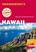 Iwanowski's Hawaii - Reiseführer von Iwanowski