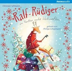 Ralf Rüdiger. Ein Rentier sucht Weihnachten, 1 Audio-CD