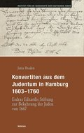 Konvertiten aus dem Judentum in Hamburg 1603-1760, m. CD-ROM