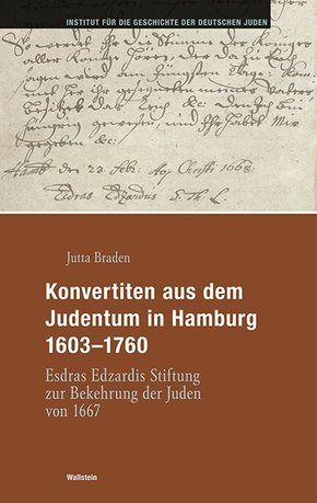 Konvertiten aus dem Judentum in Hamburg 1603-1760, m. CD-ROM