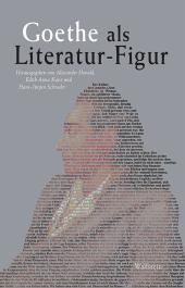 Goethe als Literatur-Figur