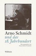 Arno Schmidt und das 18. Jahrhundert
