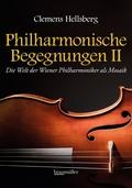Philharmonische Begegnungen - Tl.2