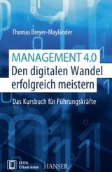 Management 4.0 - Den digitalen Wandel erfolgreich meistern
