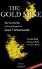 The Gold Mine - Die Geschichte eines gelungenen Lean Turnarounds