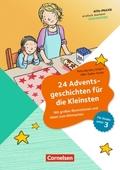 24 Adventsgeschichten für die Kleinsten
