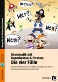 Grammatik mit Superhelden & Piraten: Die 4 Fälle, m. CD-ROM
