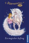 Sternenschweif & du - Ein magischer Auftrag