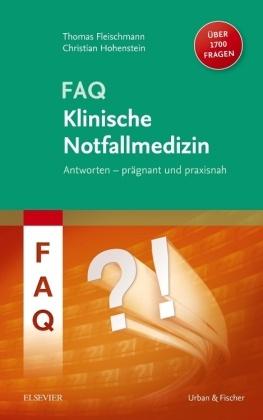 FAQ Klinische Notfallmedizin