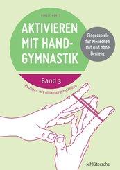 Aktivieren mit Handgymnastik - Bd.3