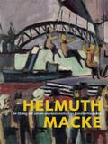 Helmuth Macke im Dialog mit seinen expressionistischen Künstlerfreunden