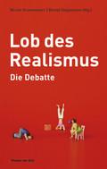 Lob des Realismus - Die Debatte