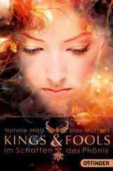 Kings & Fools. Im Schatten des Phoenix