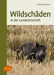 Wildschäden in der Landwirtschaft