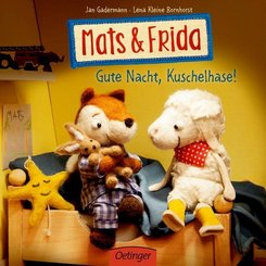 Mats & Frida - Gute Nacht, Kuschelhase!