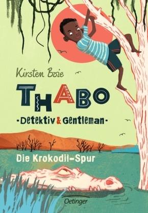 Thabo, Detektiv & Gentleman - Die Krokodil-Spur
