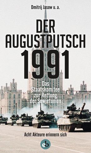 Der Augustputsch 1991