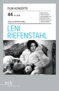 Film-Konzepte: Leni Riefenstahl; Bd.44