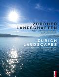 Zürcher Landschaften / Zurich Landscapes