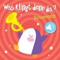 Was klingt denn da? - Instrumente Soundbuch