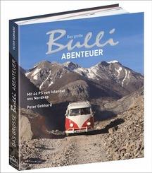 Das große Bulli-Abenteuer