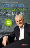 Mathematik - Management - Meditation