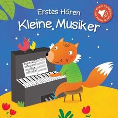 Erstes Hören - Kleine Musiker, m. Soundeffekten