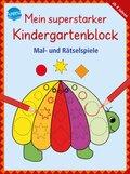 Mein superstarker Kindergartenblock - Mal- und Rätselspiele