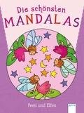 Die schönsten Mandalas - Feen und Elfen