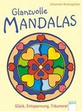 Glanzvolle Mandalas - Glück, Entspannung, Träumerei