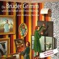 Die Brüder Grimm und das Rätsel des Froschkönigs, 1 Audio-CD