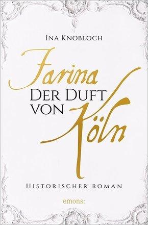 Farina - Der Duft von Köln
