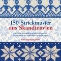150 Strickmuster aus Skandinavien
