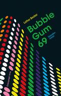 Bubble Gum 69