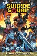 Die neue Suicide Squad - Phantom-Kommando