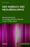 Der Anbruch des Neoliberalismus