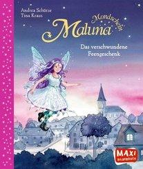 Maluna Mondschein und das verschwundene Feengeschenk