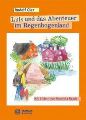 Luis und das Abenteuer im Regenbogenland