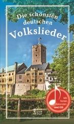 Die schönsten deutschen Volkslieder, m. 1 Audio-CD