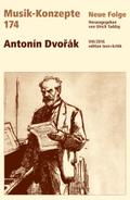 Musik-Konzepte, Neue Folge: Antonin Dvorak; Bd.174