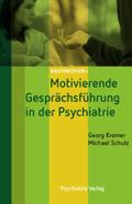 Motivierende Gesprächsführung in der Psychiatrie
