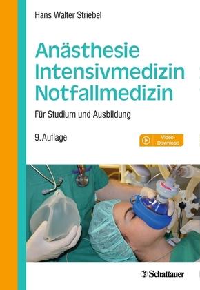 Anästhesie - Intensivmedizin - Notfallmedizin