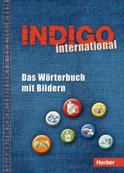 INDIGO - Das Wörterbuch mit Bildern: INDIGO international - Das Wörterbuch mit Bildern