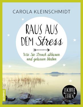 Raus aus dem Stress!
