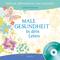 Male Gesundheit in dein Leben, m. 1 Audio-CD