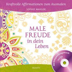 Male Freude in dein Leben, m. 1 Audio-CD