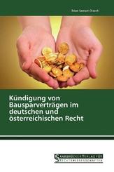 Kündigung von Bausparverträgen im deutschen und österreichischen Recht