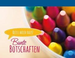 Bunte Botschaften (Stifte) - Bd.3