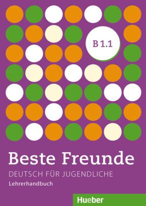 Beste Freunde - Deutsch für Jugendliche: Lehrerhandbuch; Bd.B1/1